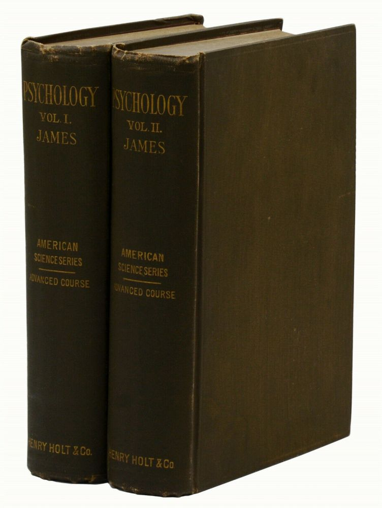 The Principles of Psychology (American Science Series, Advanced Course). William James.