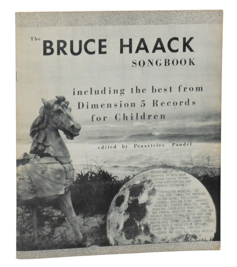 The Bruce Haack Songbook: Including the Best from Dimension 5 Records for Children. Bruce Haack, Praxiteles Pandel.