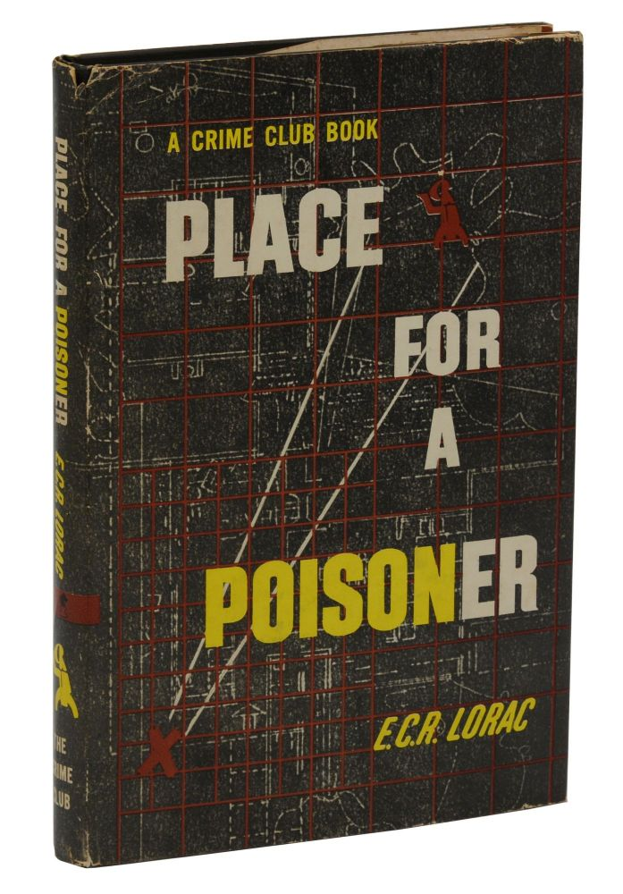 Place for a Poisoner. E. C. R. Lorac, Edith Rivett.