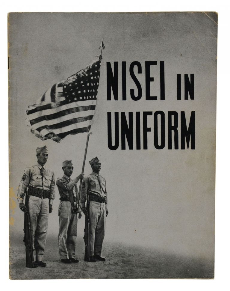 Nisei in Uniform. War Relocation Authority The Department of the Interior.
