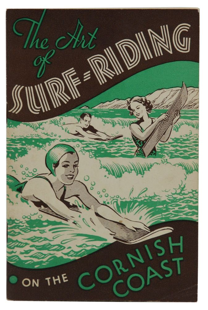 The Art of Surf-Riding on the Cornish Coast. Ronald S. Funnell.