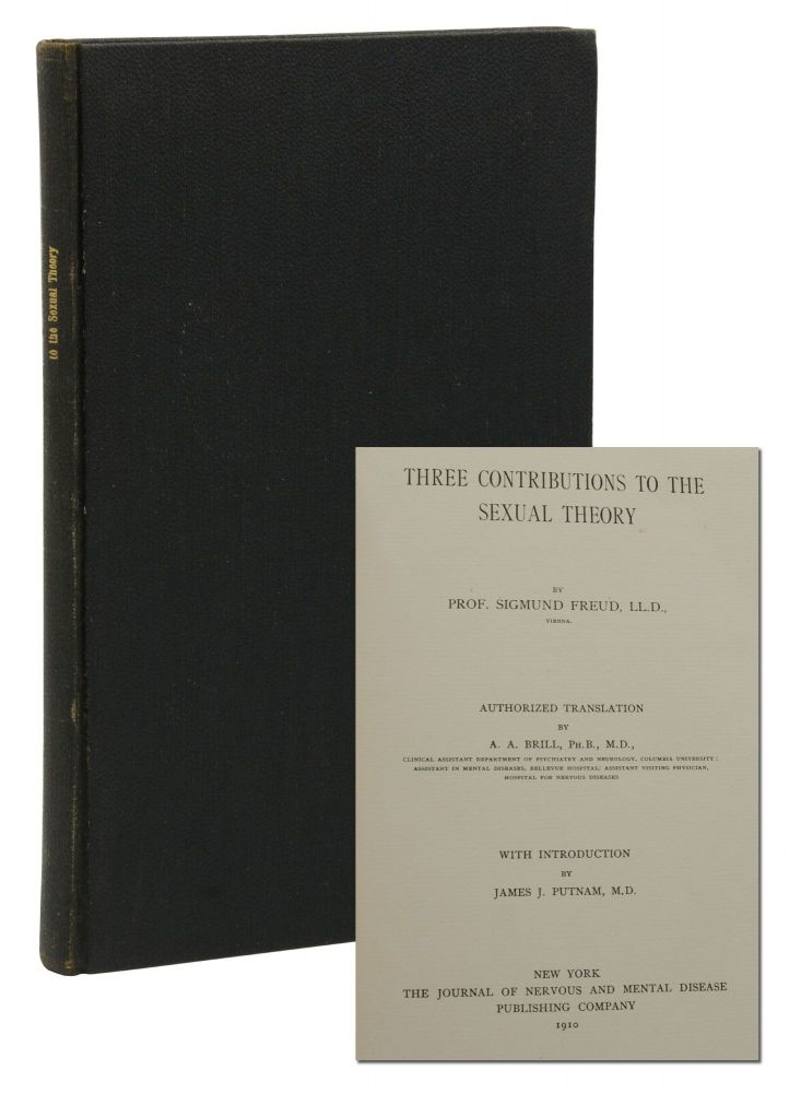 Three Contributions to the Sexual Theory. Sigmund Freud.