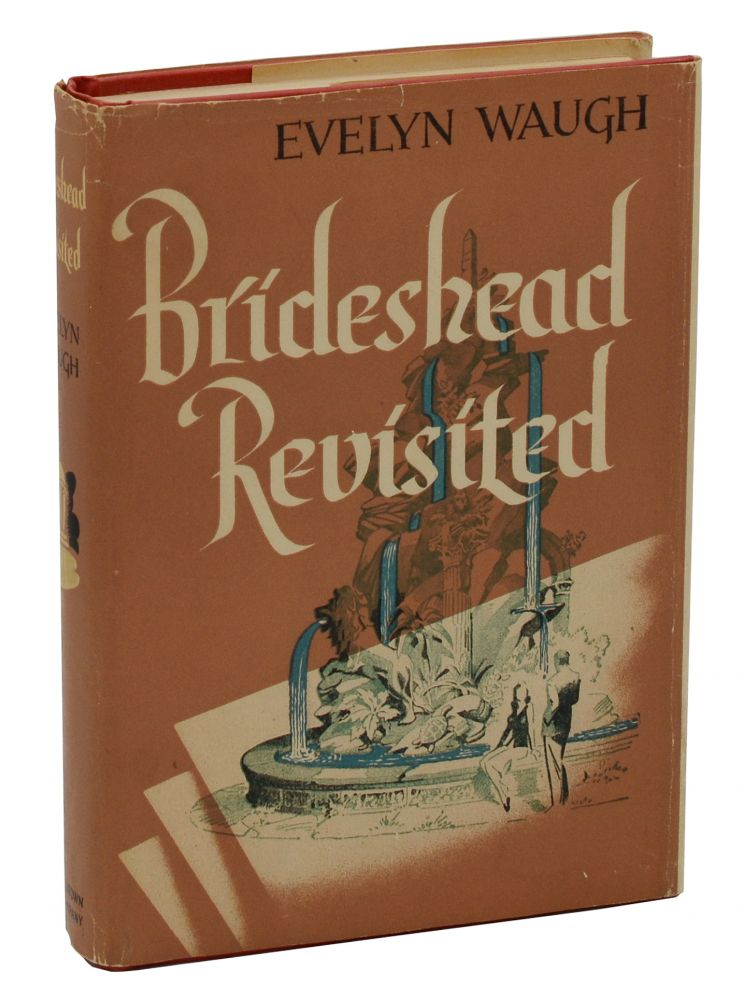 Brideshead Revisited: The Sacred & Profane Memories of Captain Charles Ryder. Evelyn Waugh.