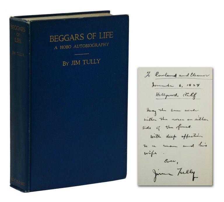 Beggars of Life: A Hobo Autobiography. Jim Tully.