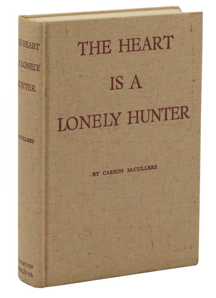 The Heart is a Lonely Hunter. Carson McCullers.