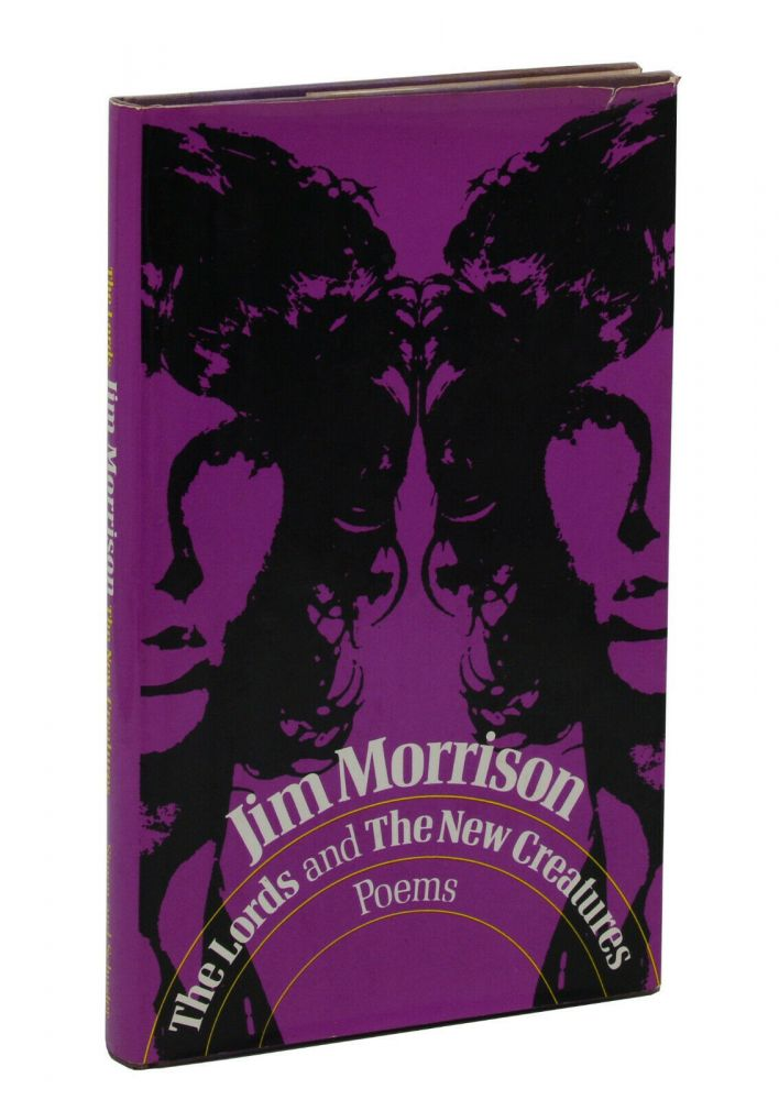 The Lords and The New Creatures. Jim Morrison.