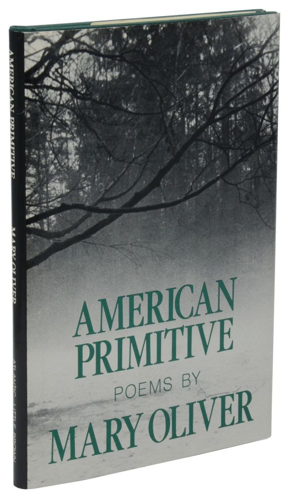 American Primitive. Mary Oliver.
