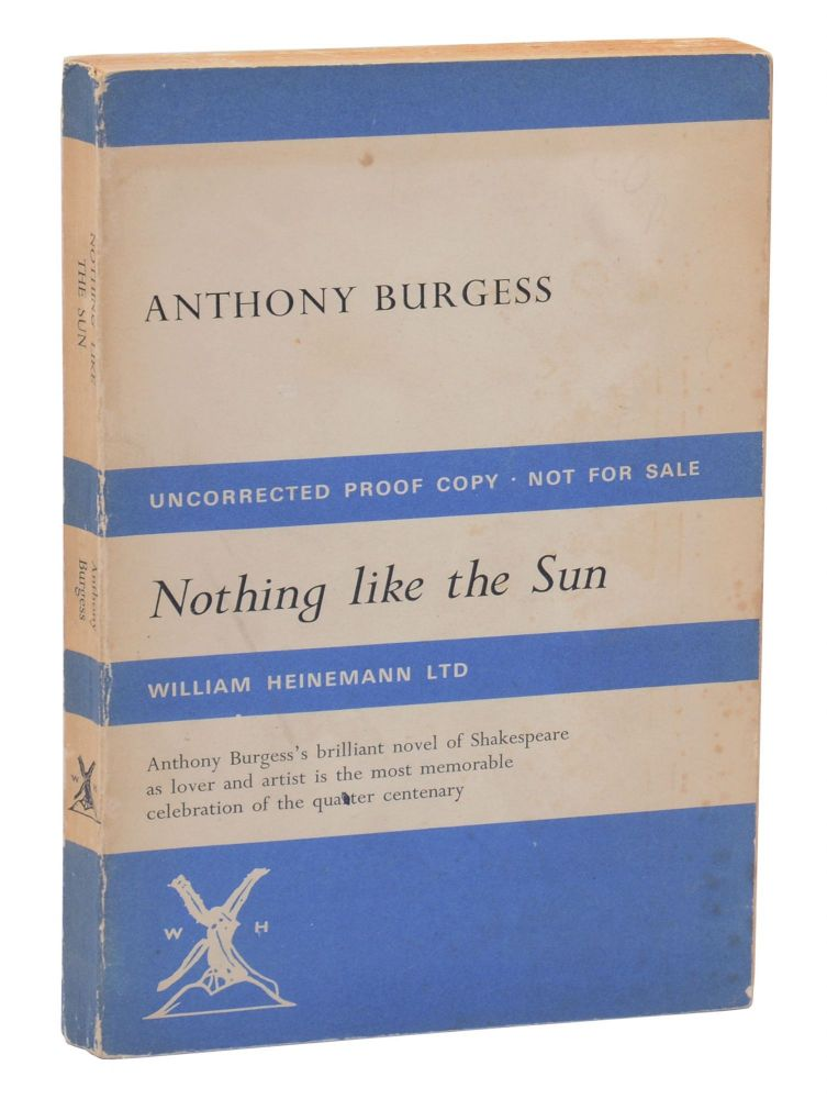 Nothing like the Sun: A Story of Shakespeare's Love Life. Anthony Burgess.