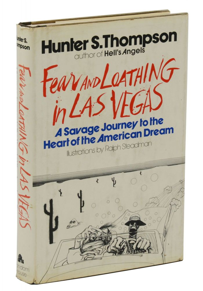 Fear and Loathing in Las Vegas: A Savage Journey to the Heart of the American Dream. Hunter S. Thompson.