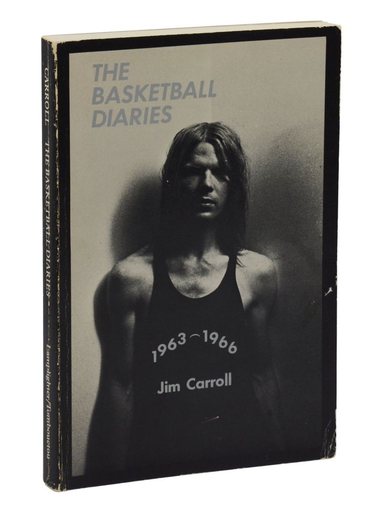 The Basketball Diaries. Jim Carroll.
