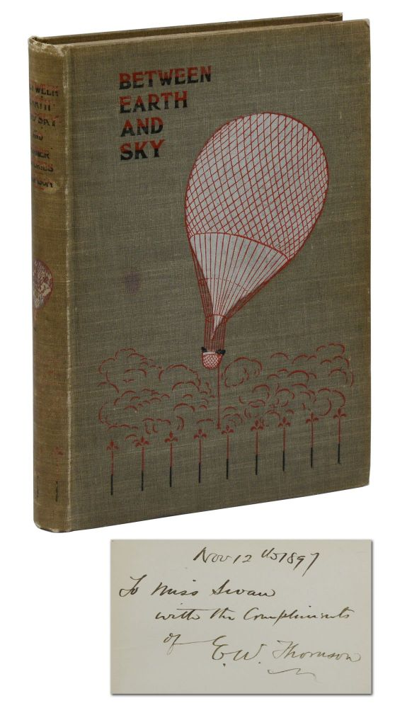 Between Earth and Sky: And Other Strange Stories of Deliverance. Edward William Thomson.