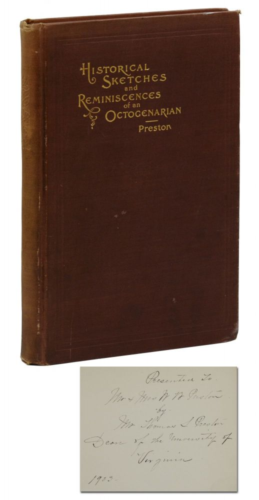 Historical Sketches and Reminiscences of an Octogenarian. Thomas Preston.