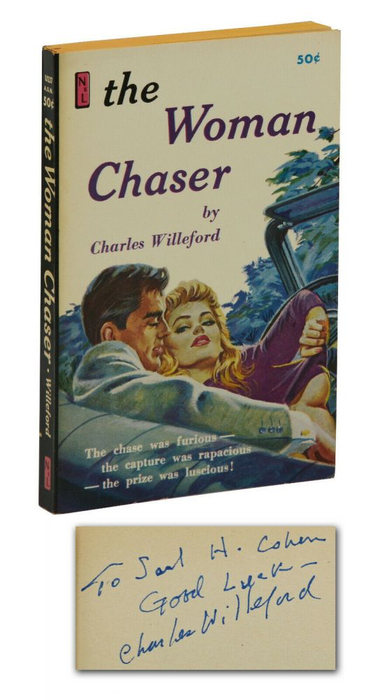 The Woman Chaser. Charles Willeford.
