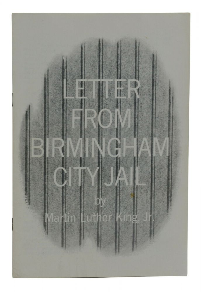 Letter from Birmingham City Jail. Martin Luther King, Jr.