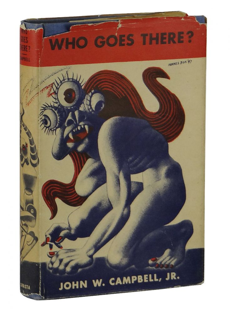 Who goes there?: Seven tales of science fiction. John W. Campbell Jr.