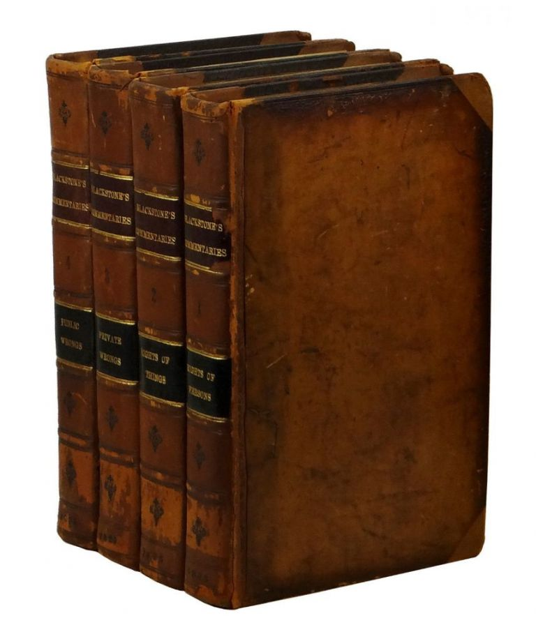 Commentaries on the Laws of England. In Four Books. William Blackstone, John Taylor Coleridge.