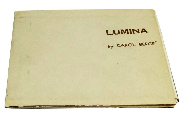 Lumina (for the artisan, Eugene Hines). Carol Berge, Grady Jones.
