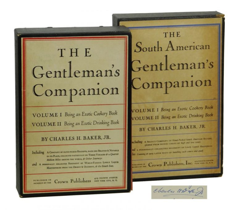 The Gentleman's Companion and The South American Gentleman's Companion. Charles H. Baker.