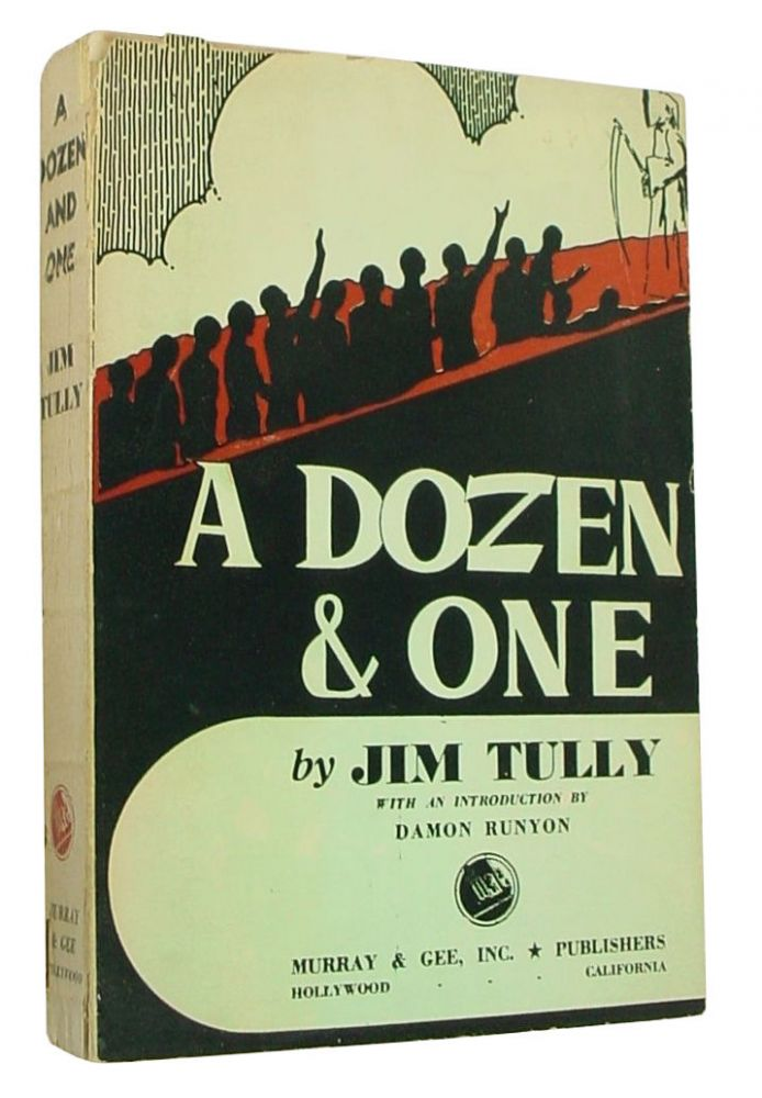 A Dozen and One. Jim Tully.