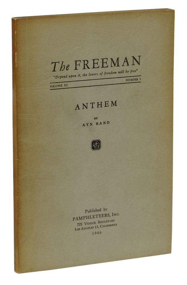 anthem by ayn rand thesis This is the prompt: anthem's theme is, in ayn rand's words, 'the meaning of man's ego' write an essay in which you explain the ways in which the characters and plot illustrate this theme&quot and this is the thesis i&#39ve gathered for my essay as.