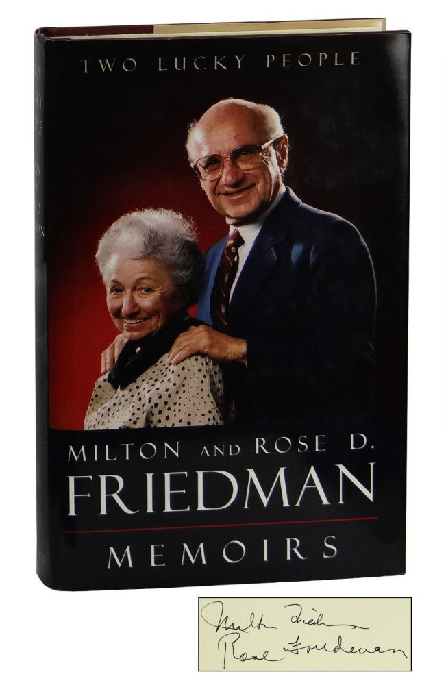 Two Lucky People. Milton Friedman, Rose D. Friedman.