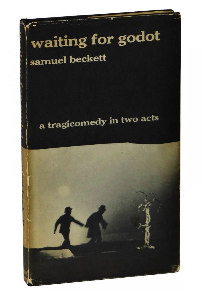 Waiting for Godot: A Tragicomedy in Two Acts. Samuel Beckett.