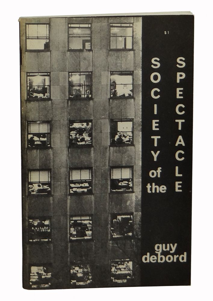 Society of the Spectacle. Guy Debord, Fredy Perlman, Co-.