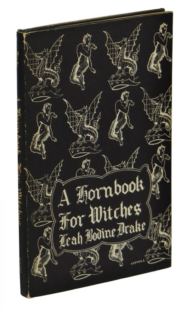 A Hornbook for Witches. Leah Bodine Drake.