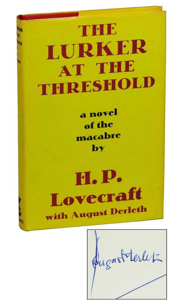 Lurker at the Threshold: A Novel of the Macabre. H. P. Lovecraft, August Derleth.
