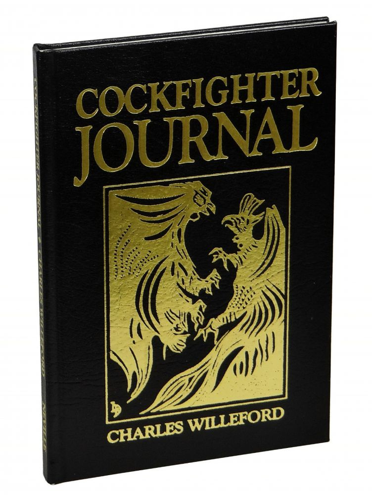Cockfighter Journal: The Story of a Shooting. Charles Willeford, James Lee Burke, Foreword.