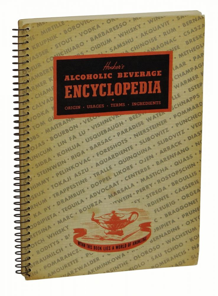 Hocker's Alcoholic Beverage Encyclopedia. E. Curtis Hocker.