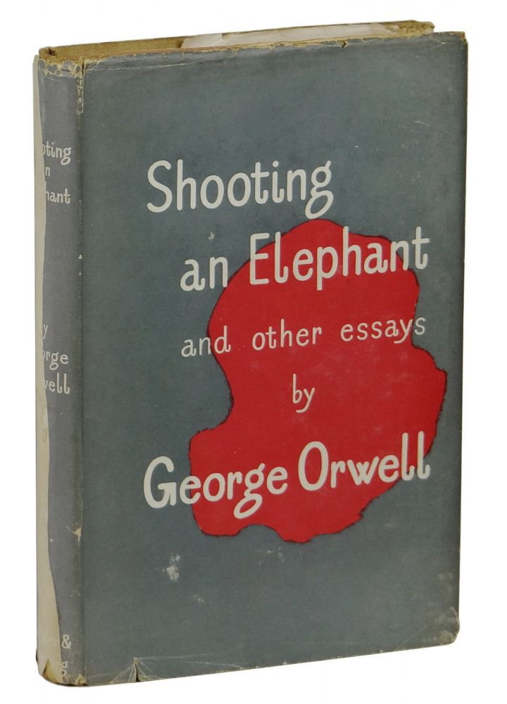 rhetorical analysis of orwells shooting an elephant 'shooting an elephant by george orwell : summary & analysis'  his works and  remained an important influence throughout his literary career.