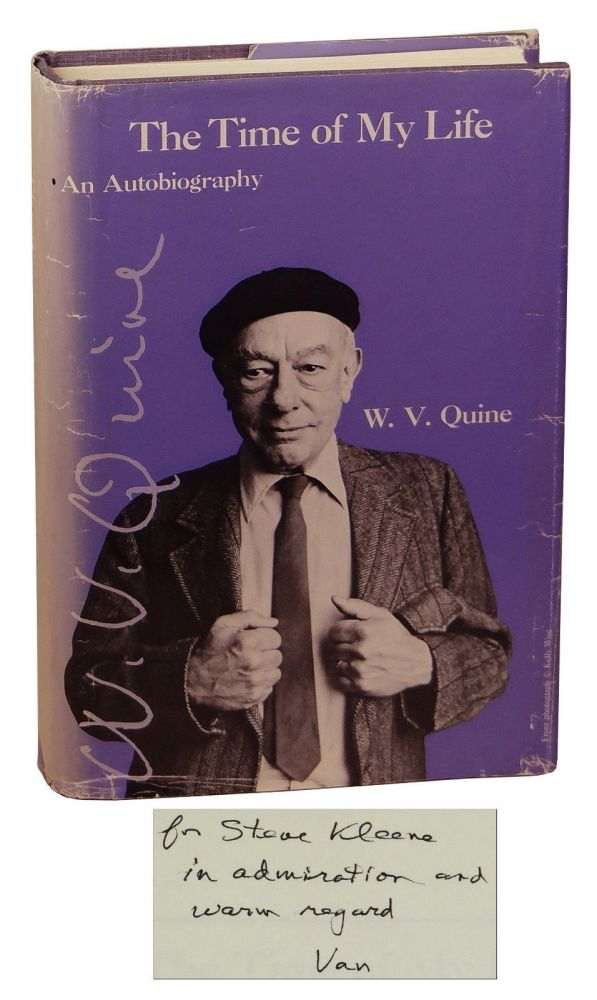 The Time of My Life: An Autobiography. Willard Van Orman Quine, Stephen Kleene.