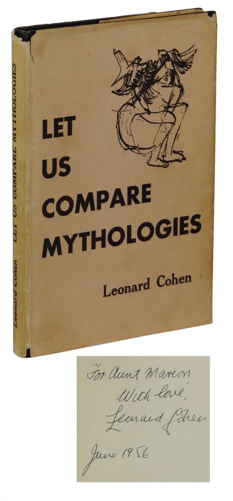 Let Us Compare Mythologies. Leonard Cohen.