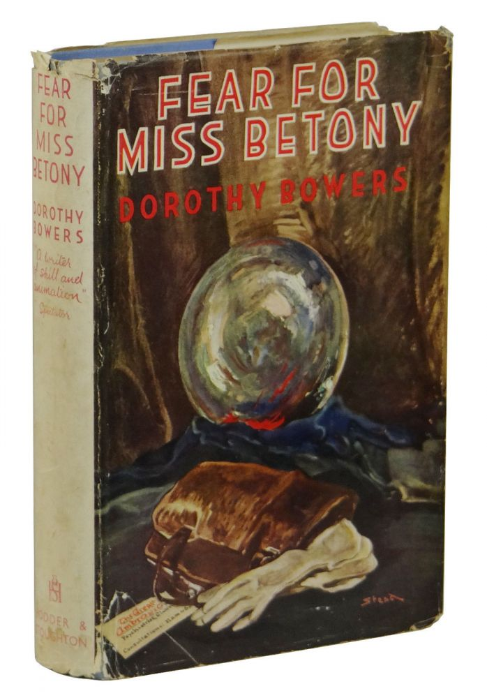 Fear For Miss Betony. Dorothy Bowers.