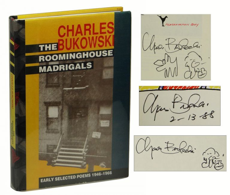 The Roominghouse Madrigals: Early Selected Poems, 1946-1966. Charles Bukowski.