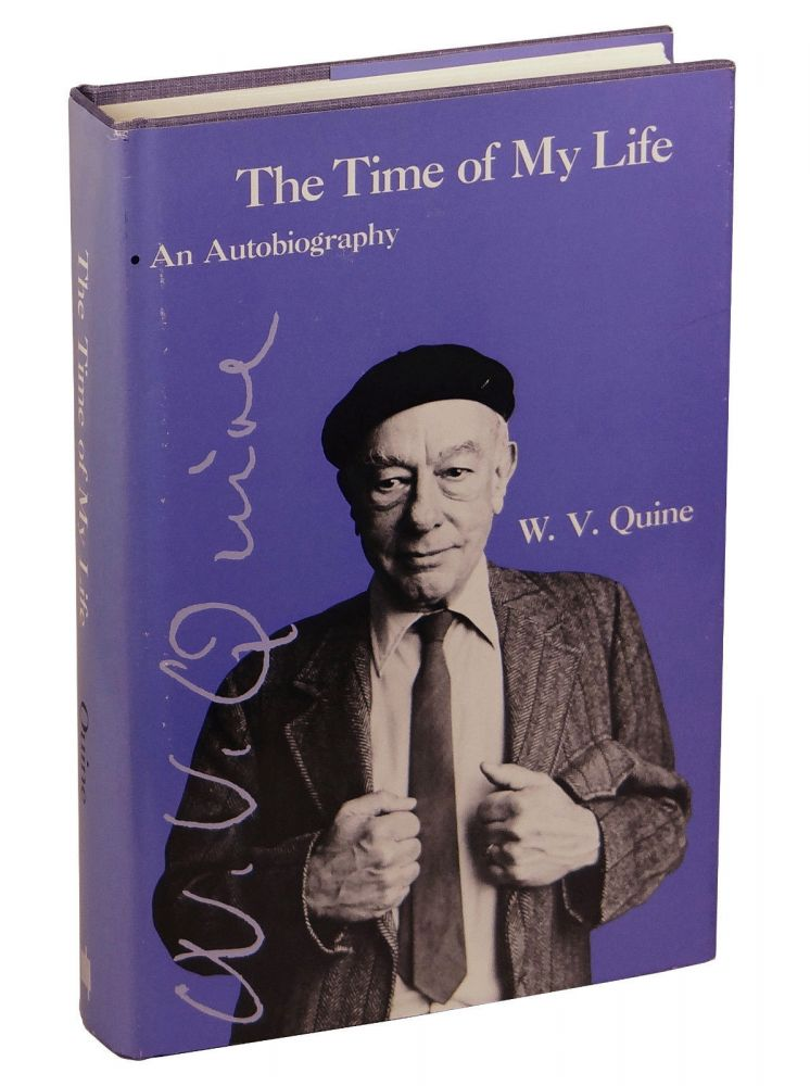 The Time of My Life: An Autobiography. Willard Van Orman Quine.