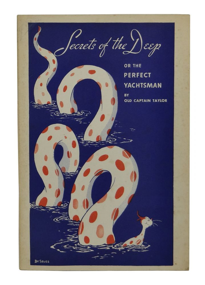 Secrets of the Deep or The Perfect Yachtsman. Seuss Dr.