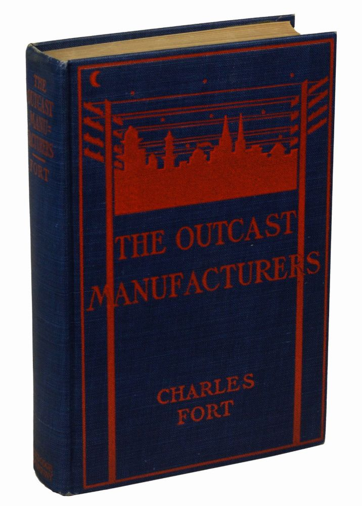 The Outcast Manufacturers. Charles Fort.