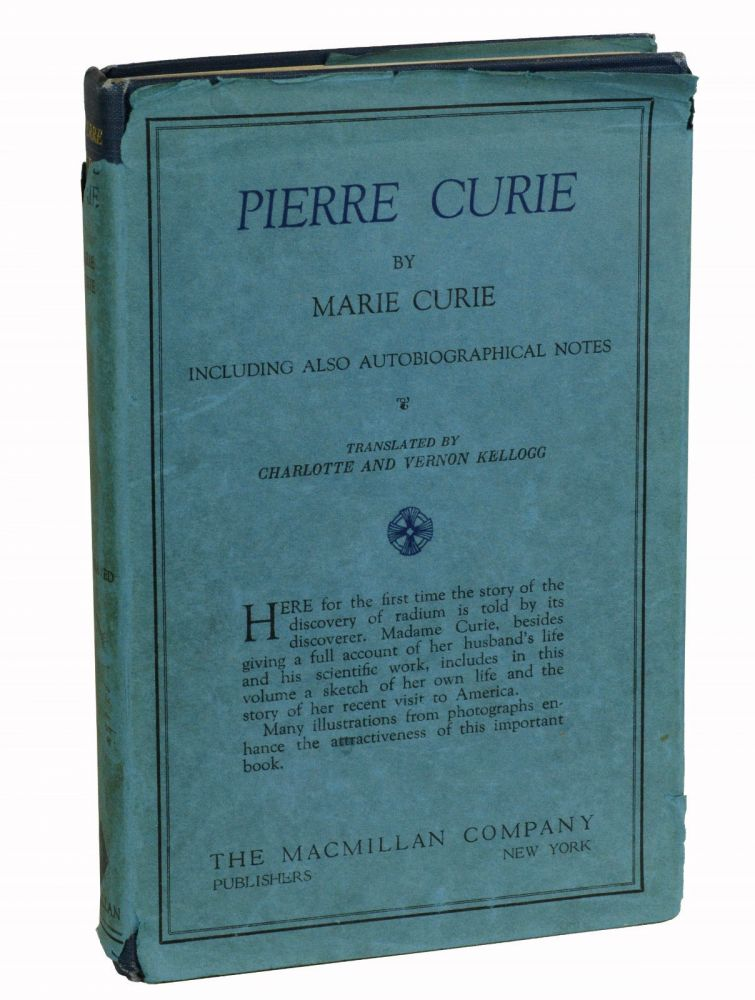Pierre Curie. Marie Curie, Charlotte Kellogg, Vernon Kellogg.