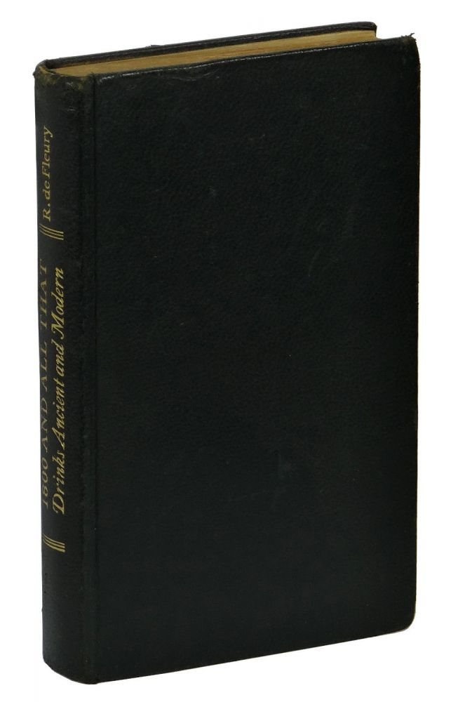 1800 and All That: Drinks Ancient and Modern. R. de Fleury.