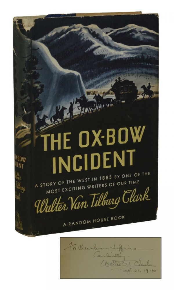 The Ox-Bow Incident. Walter Van Tilsburg Clark.