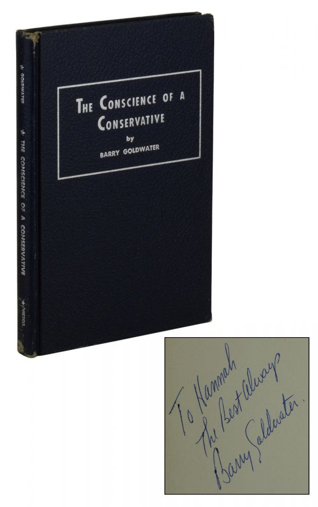The Conscience of a Conservative by Barry Goldwater on Burnside Rare Books