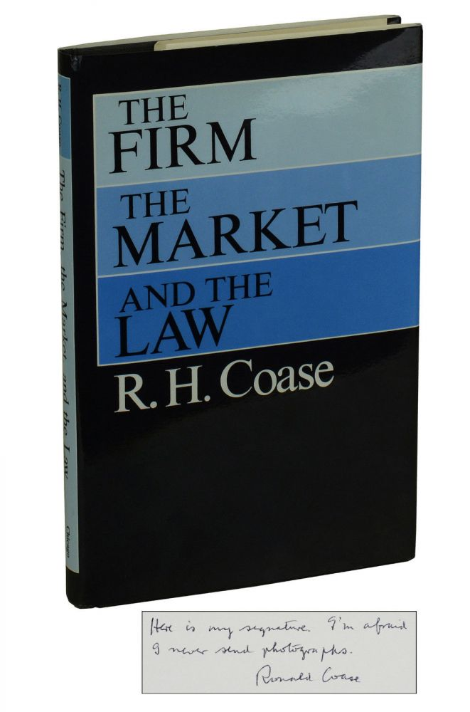 The Firm, the Market, and the Law. Ronald Coase.