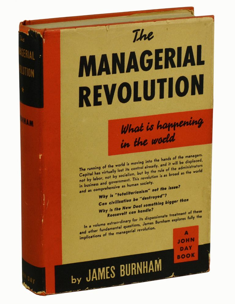 The Managerial Revolution: What is Happening in the World. James Burnham.