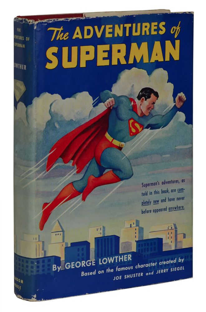 The Adventures of Superman. George Lowther.