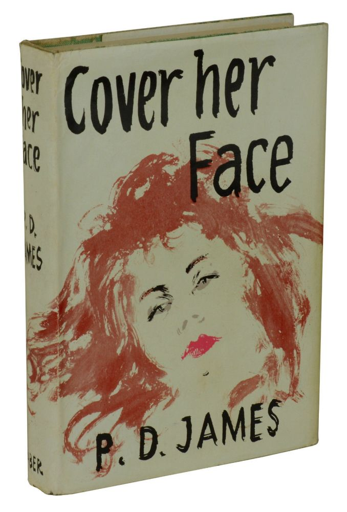 Cover Her Face. P. D. James.