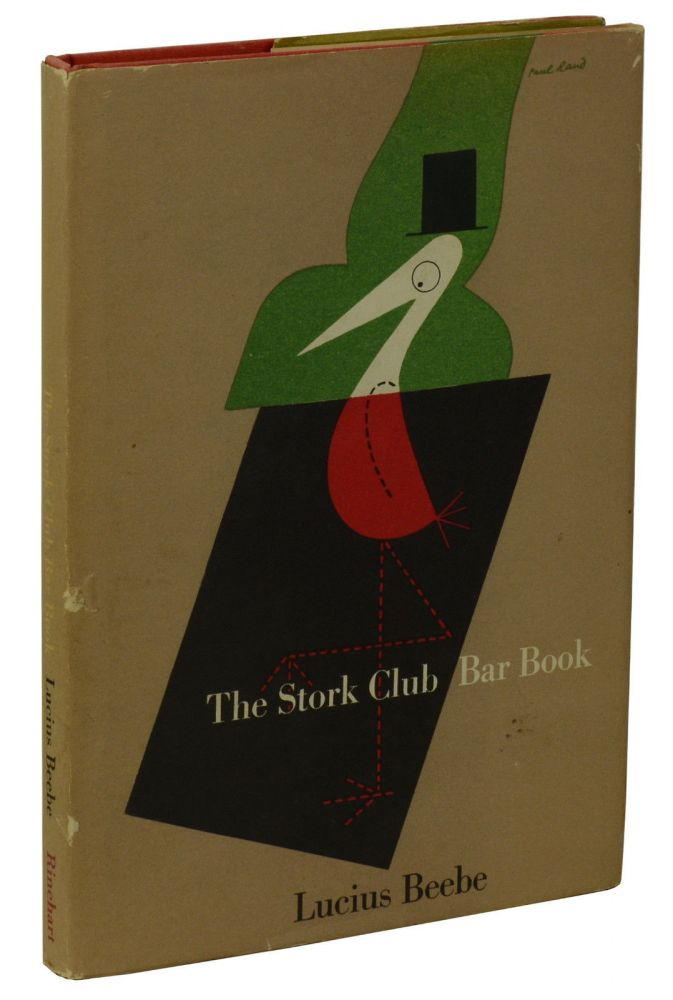 The Stork Club Bar Book. Lucius Beebe.