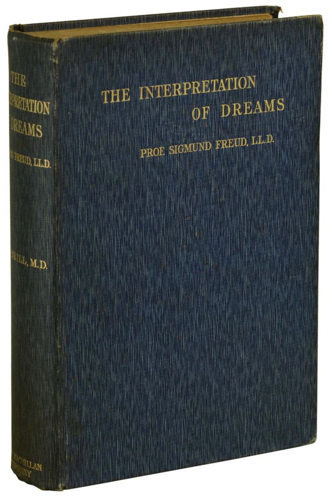 The Interpretation of Dreams. Sigmund Freud.