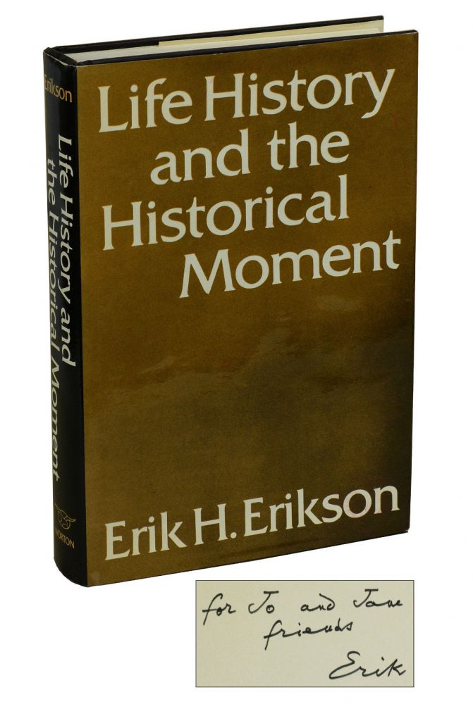 Life History and the Historical Moment. Erik Erikson.